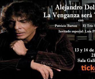 Alejandro Dolina - La Venganza será terrible