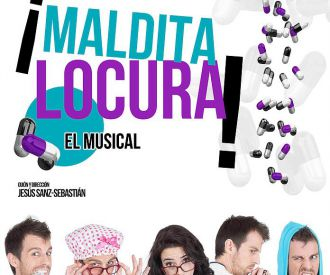 Maldita Locura, el musical-background