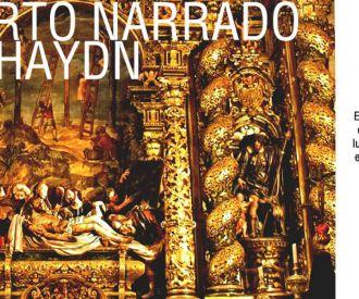 Concierto Narrado: Las siete palabras de Haydn